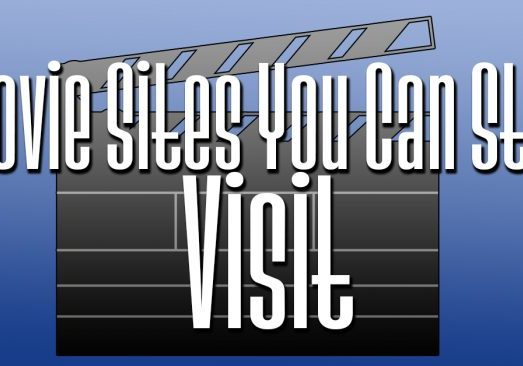 Movie Sites You Can Still Visit